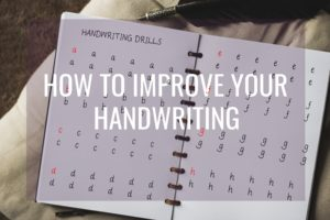 How to improve your handwriting for the better